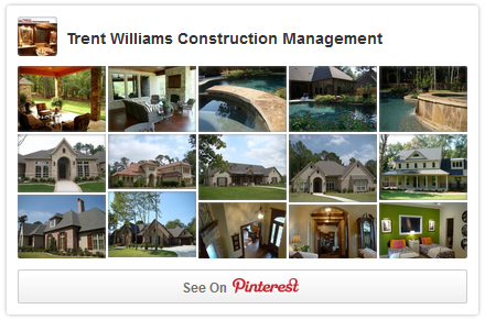 Follow Trent Williams Construction Management on Pinterest
