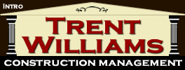 Trent Williams Construction Management